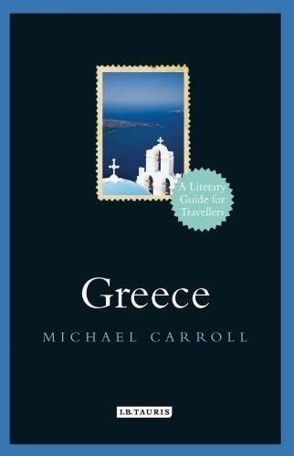 Greece (Literary Guides for Travellers)