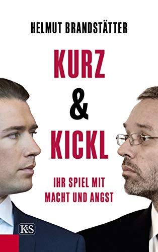 Buchseite und Rezensionen zu 'Kurz & Kickl: Ihr Spiel mit Macht und Angst' von Helmut Brandstätter