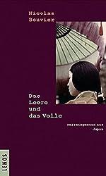 Das Leere und das Volle: Reisetagebuch aus Japan 1964-1970