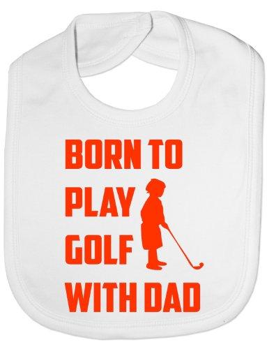 Born To Play Golf avec Papa rigolo - Bébé/Enfant/bavoir de naissance - Cadeau bébé - Blanc - Taille Unique