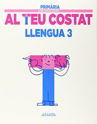 Llengua 3. (Aprendre és créixer al teu costat) - 9788467848731