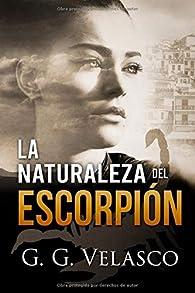 La naturaleza del escorpión par  G. G. Velasco