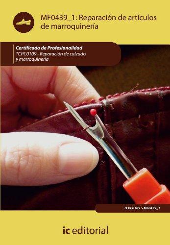 Reparación de artículos de marroquinería. TCPC0109 (Spanish Edition)