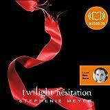 Hésitation: Twilight 3