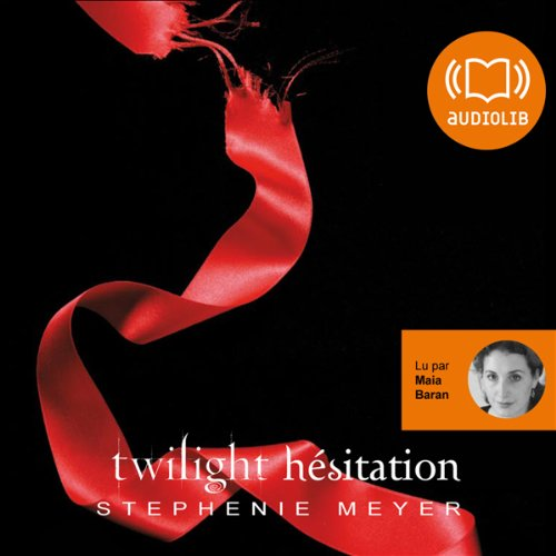 Hésitation: Twilight 3 par Stephenie Meyer
