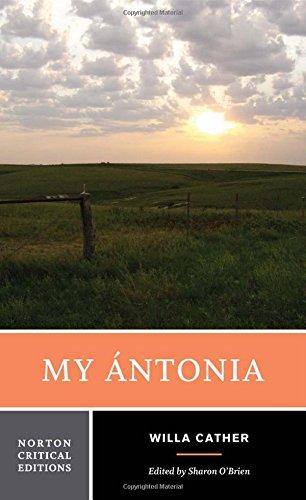My Antonia (Norton Critical Editions)