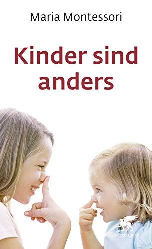 Kinder sind anders (Kinder fordern uns heraus)