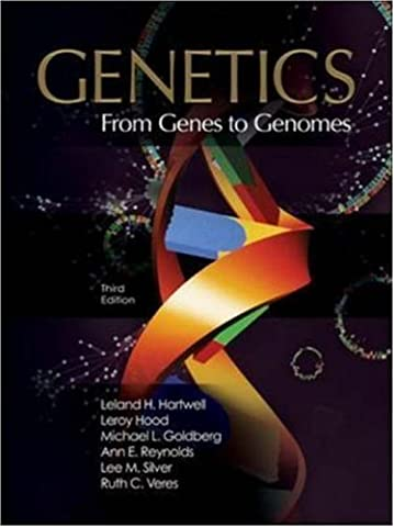 Genetics: From Genes to Genomes 3rd (third) by Hartwell, Leland, Hood, Leroy, Goldberg, Michael, Reynolds, (2006) Hardcover