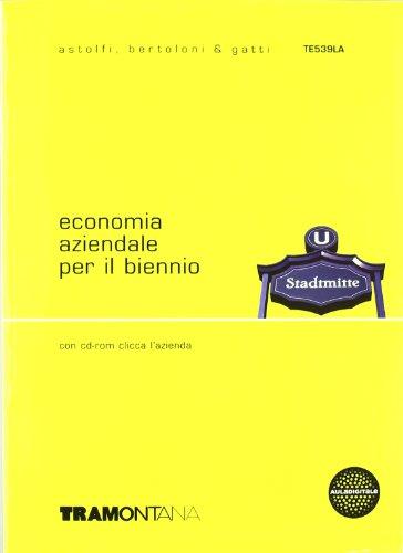 Economia aziendale per il biennio. Con obiettivo studente. Con CD-ROM. Volume unico