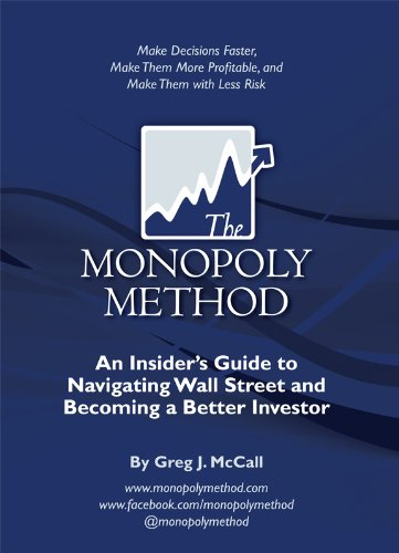 The Monopoly Method: An Insider's Guide to Navigating