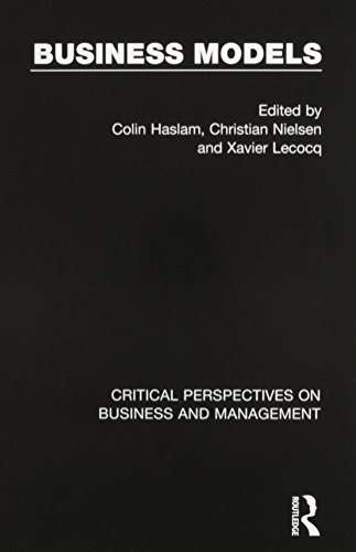 Business Models (Critical Perspectives on Business and Management)