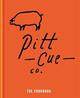 Pitt Cue Co. - The Cookbook by [Adams, Tom, Berger, Jamie, Anderson, Simon, Turner, Richard H.]