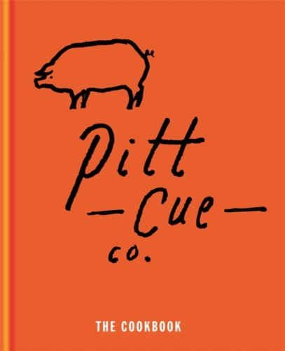 Pitt Cue Co. - The Cookbook (English Edition)