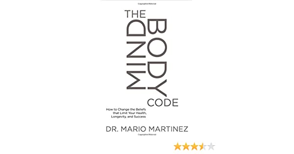 Buy The MindBody Code: How to Change the Beliefs that Limit