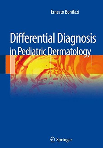Differential Diagnosis in Pediatric Dermatology by Ernesto Bonifazi (2013-04-01)