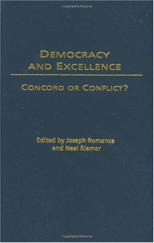 Democracy and Excellence: Concord or Conflict?
