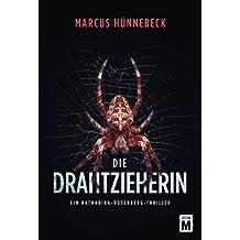 Die Drahtzieherin (Ein Katharina-Rosenberg-Thriller, Band 2)