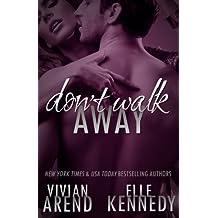 Don't Walk Away (DreamMakers) (Volume 3) by Vivian Arend (2015-04-21)