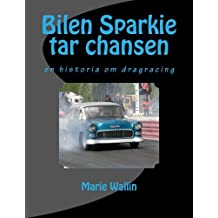 Bilen Sparkie Tar Chansen: En Historia Om (Camaro Motore Motore)