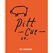 Pitt Cue Co. - The Cookbook (English Edition)