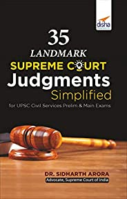 35 Landmark Supreme Court Judgments Simplified for UPSC IAS/ IPS Prelim & Main E