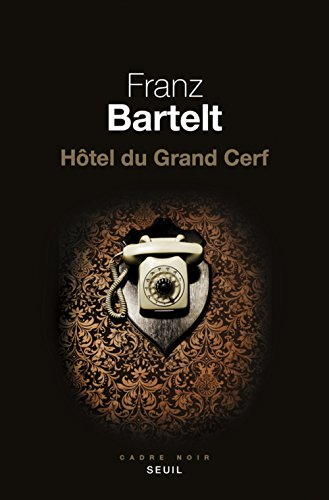 "<a href=""/node/164569"">Hôtel du Grand Cerf</a>"