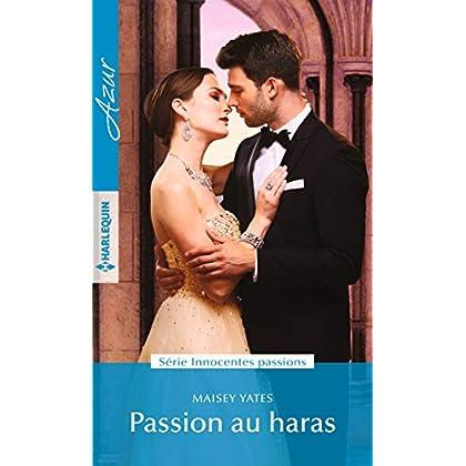 Passion au haras (Innocentes passions t. 1)