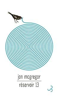 Réservoir 13 par Jon McGregor