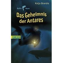 Delfin Team: Das Geheimnis der Antares