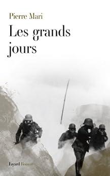 Les grands jours (Littérature Française) par [Mari, Pierre]
