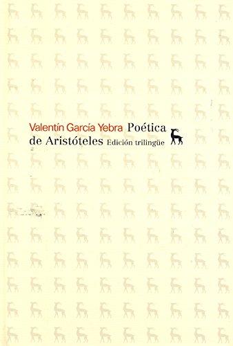 La poética de Aristóteles. Edición trilingüe. (VARIOS GREDOS) por Valentín García Yebra