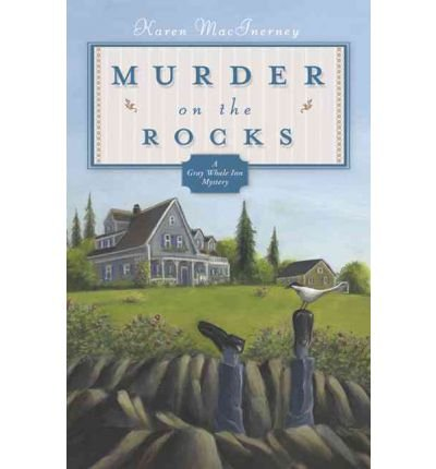 [ MURDER ON THE ROCKS (GRAY WHALE INN MYSTERIES #01) ] MacInerney, Karen (AUTHOR ) May-08-2006 Paperback