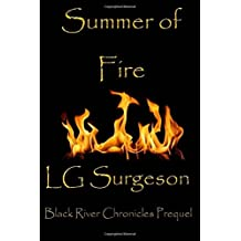 Summer of Fire: A Time of Legend (The Black River Chronicles)