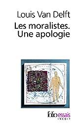 Les Moralistes. Une apologie