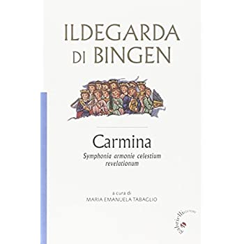 Carmina. Symphonia Harmonie Celestium Revelationum