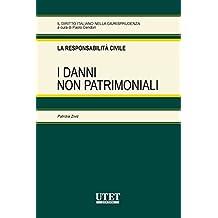 I danni non patrimoniali (Il diritto italiano nella giurisprudenza)