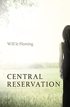 Central Reservation by [le Fleming, Will]