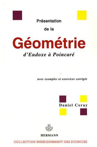 Présentation de la géométrie d'Euxode à Poincaré : Avec exemples et exercices corrigés