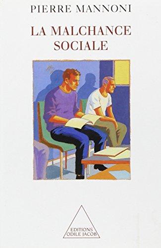 la-malchance-sociale