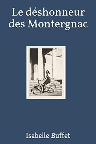 Le déshonneur des Montergnac