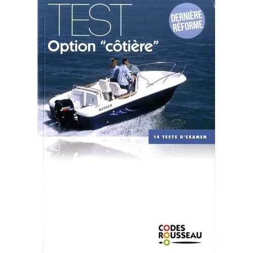 Code Rousseau test option côtière 2019