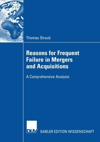 Reasons for Frequent Failure in Mergers and Acquisitions: A Comprehensive Analysis