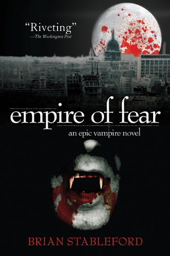 Empire of Fear: An Epic Vampire Novel