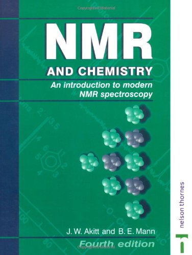 NMR and Chemistry: An introduction to modern NMR spectroscopy, Fourth Edition