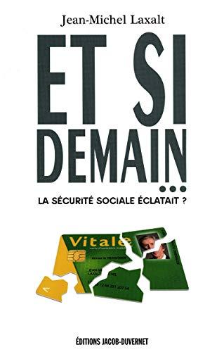 ET SI DEMAIN par Jean-michel Laxalt