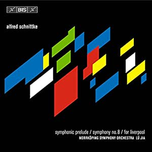 Schnittke: Symphonic Prelude / Symphony No. 8 / For Liverpool