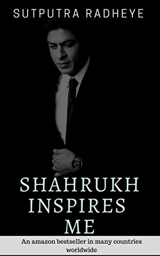 Shahrukh Inspires Me A Collection Of Quotes By Shahrukh Khan Ebook