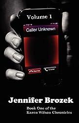 Caller Unknown by Jennifer Brozek (2012-11-15)