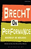 Brecht on Performance: Messingkauf and Modelbooks (Performance Books)