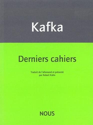 Derniers cahiers (1922-1924)